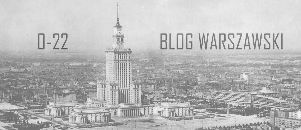 0-22 | Blog Warszawski
