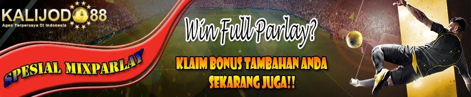 MENANG PARLAY DAPAT BONUS TAMBAHAN LAGI!!!