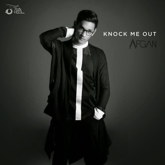 Afgan – Knock Me Out