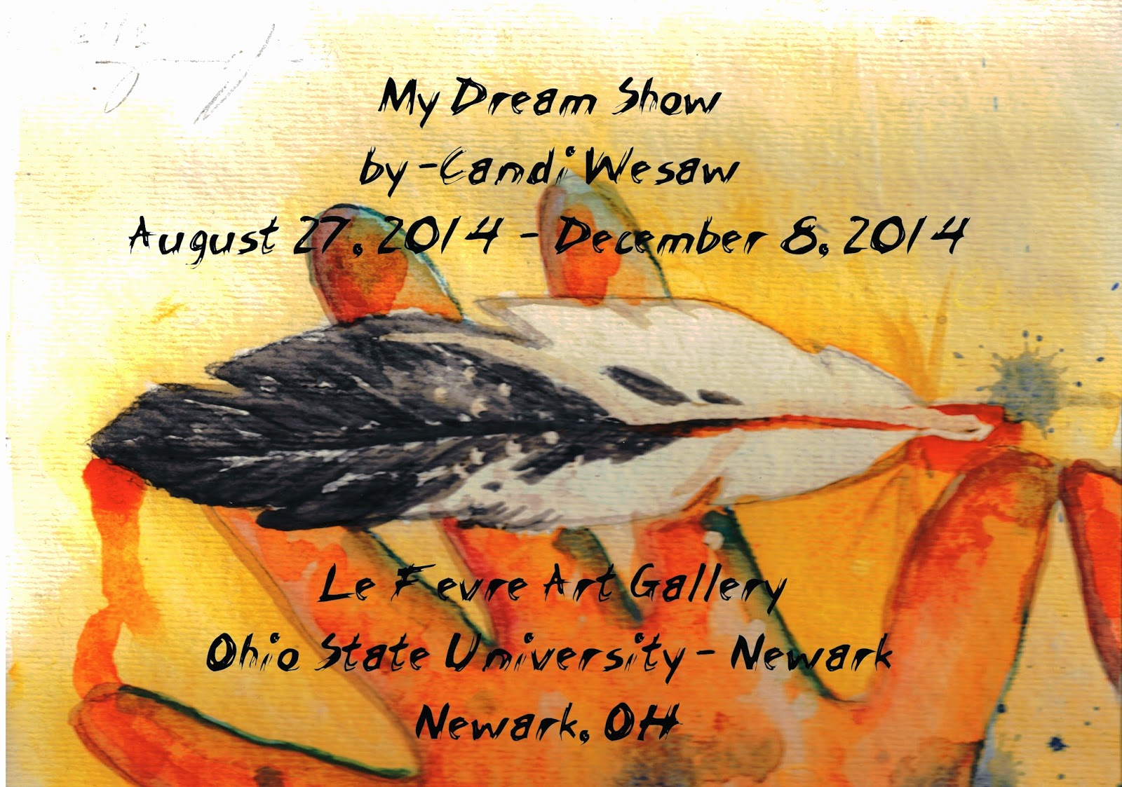 My Dream Show by Candi Wesaw August 27 - December 8, 2014 Exhibit Postcard
