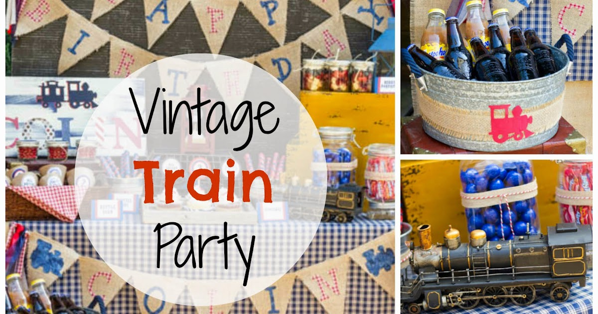 Create Cook Capture Vintage Train Party Inspiration