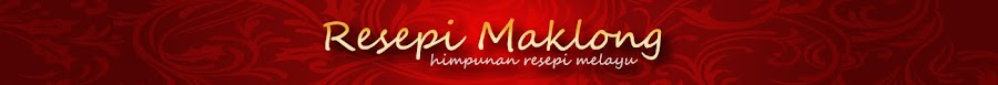 Resepi Maklong