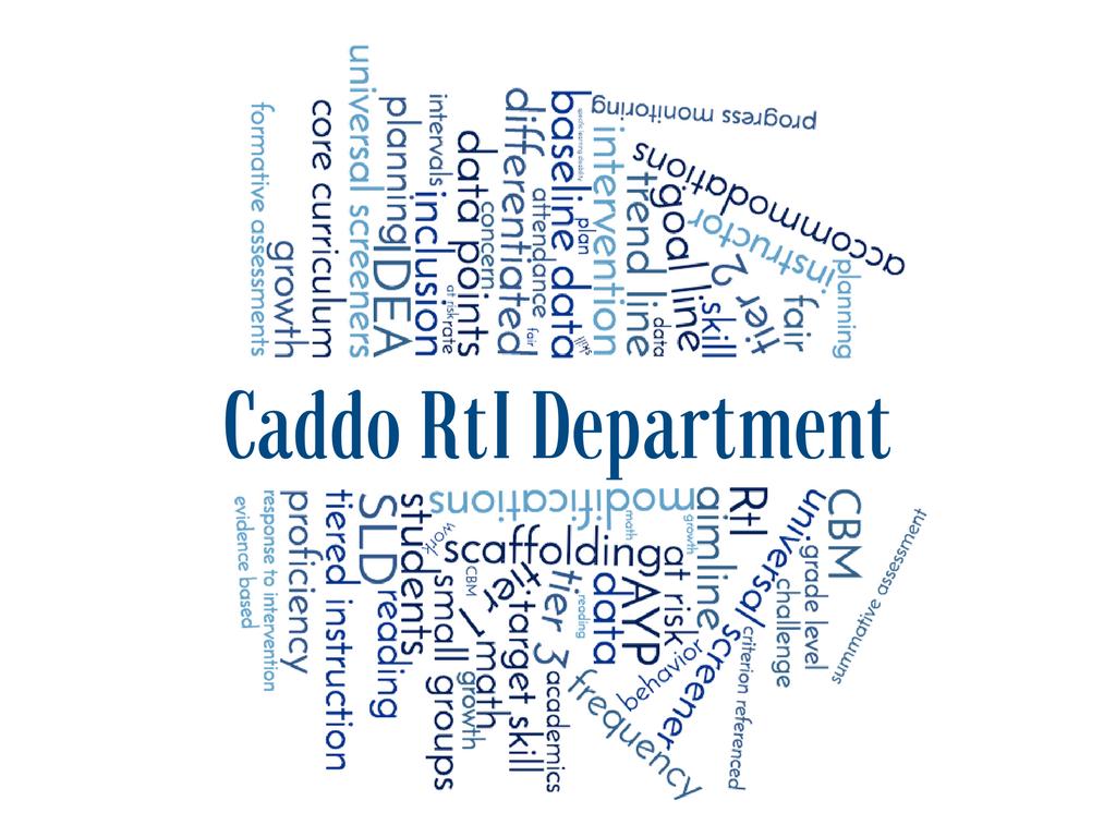 Caddo Parish Schools RtI Department