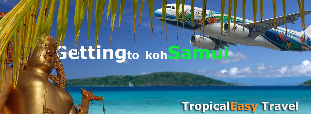 GETTING TO KOH SAMUI