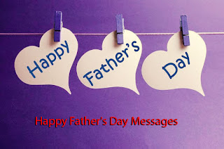 Happy Father's Day 2016 Messages