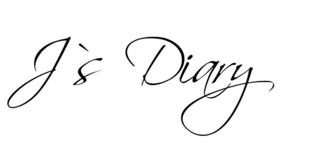 J`s Diary