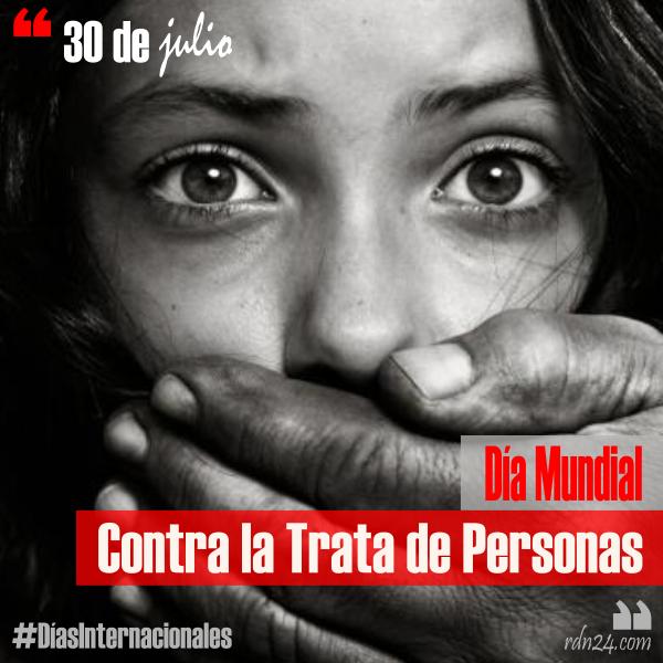 30 de julio – Día Mundial contra la Trata de Personas #DíasInternacionales