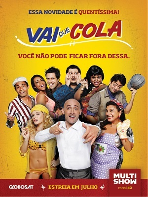 Vai Que Cola - Todas as Temporadas Séries Torrent Download capa