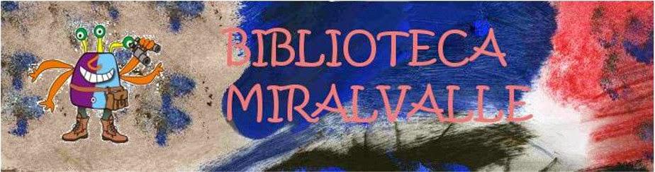 LA BIBLIOTECA MIRALVALLE