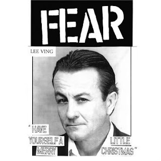 Fear (Lee Ving) Returns with 'Have Yourself A Merry Little Christmas' / Re-recording of