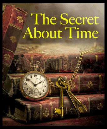 The Secret About Time