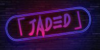 Sponsor #7 - [JADED]