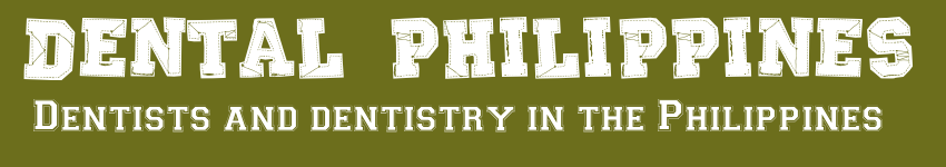 Dental Philippines - Dental News Philippines, Dentists and Dentistry