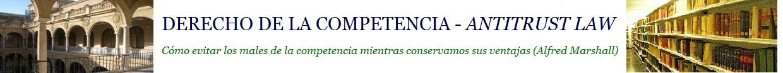 Derecho de la Competencia - Antitrust Law