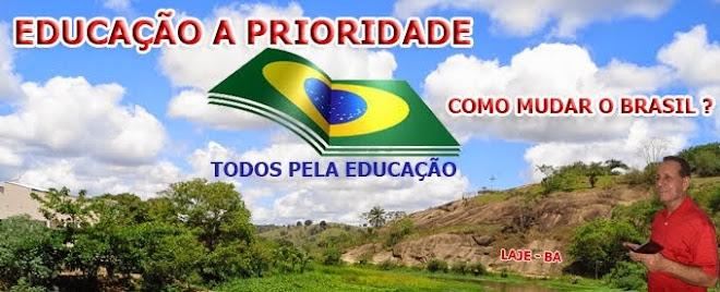 EDUCAÇÃO A PRIORIDADE