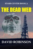 Stasis Center Book 2: The Dead Web