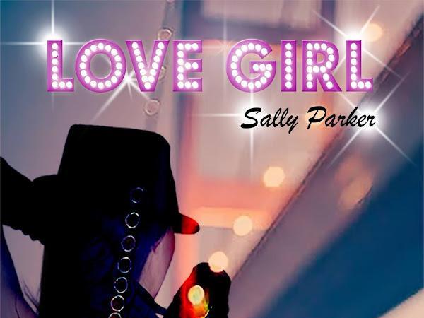 #Segnalazione:Love Girl di Sally Parker