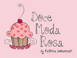 Doce, moda, rosa - Por Patty S.