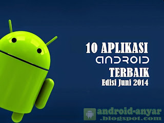 Free download 10 best app for Android in June 2014