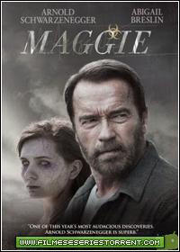 Maggie - A Transformação Torrent (2015)