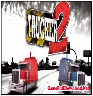 Trucker 2  Download Car Racing Games for Pc
