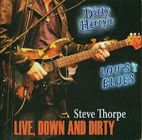 Steve Thorpe - Live, Down And Dirty