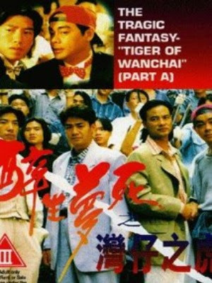 Giấc Mộng Mãnh Hổ - The Tragic Fantasy: Tiger of Wanchai (1994)