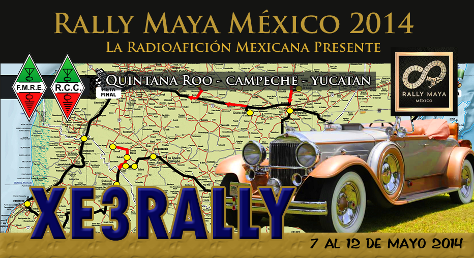 Rally Maya Mexico 2014 - Radio Club Cancun