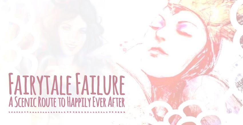 Fairytale Failure