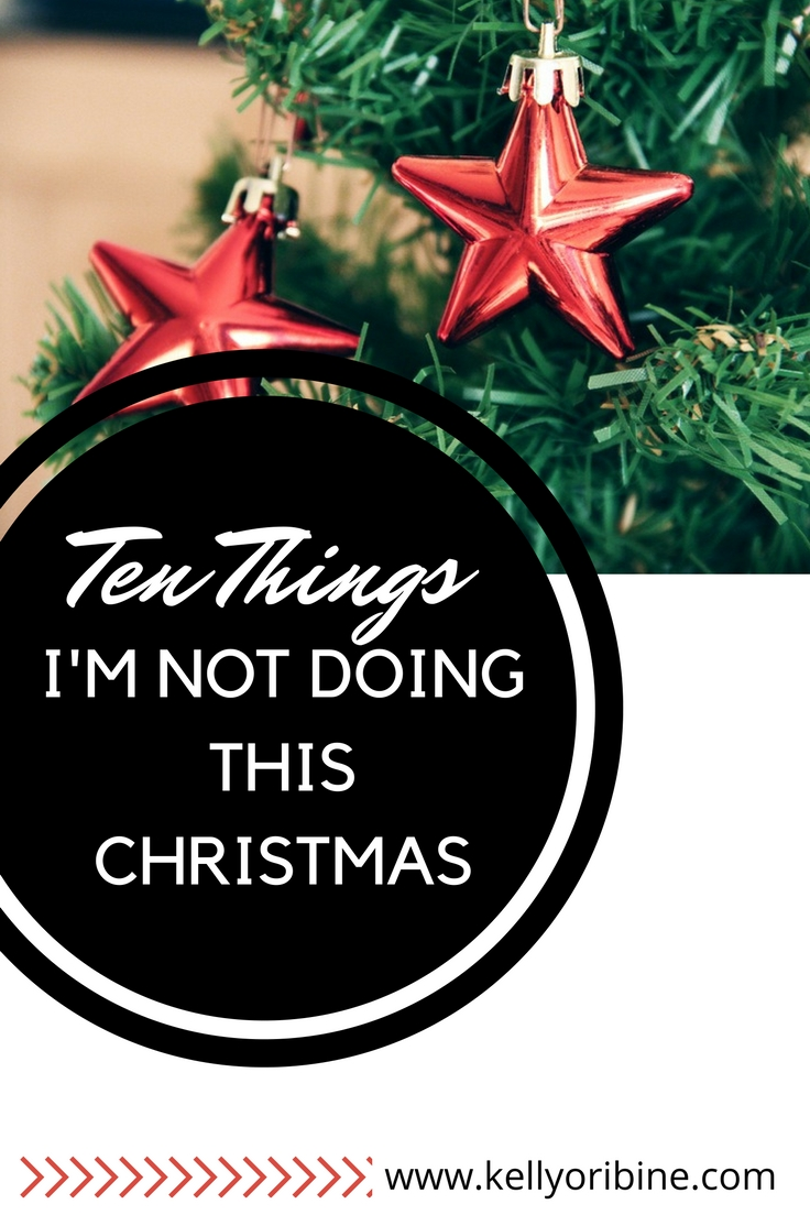 From my new blog: Ten Things I'm NOT going to do this Christmas