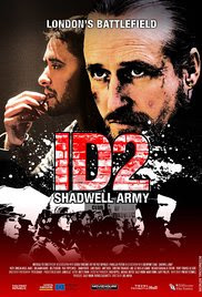 ID2: Shadwell Army (2016) 720p