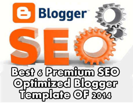Best 6 Premium Responsive and SEO Optimized Blogger Template Of all time