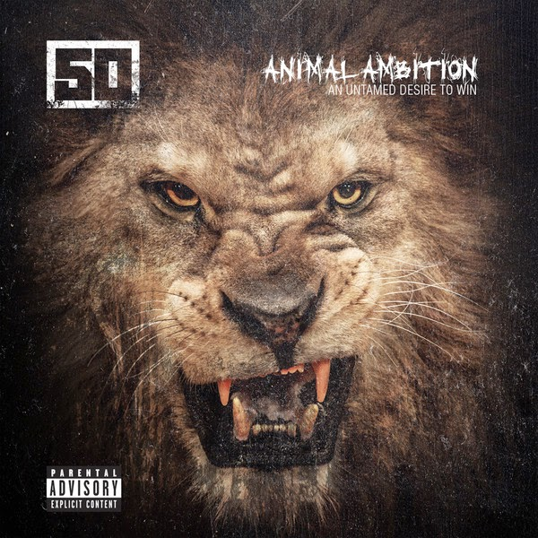 50 Cent - Animal Ambition: An Untamed Desire To Win  Cover