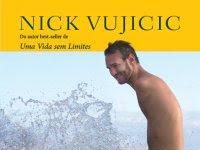 "Resenha: ""Indomável"" -  Nick Vujicic"