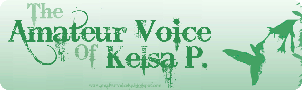 The Amateur Voice of Kelsa P.