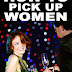 How To Pick Up Women - Free Kindle Non-Fiction
