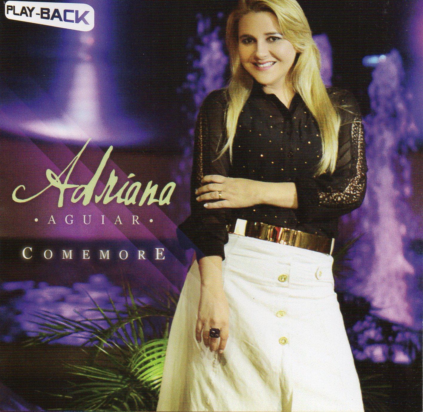 Adriana Aguiar - Comemore - Playback