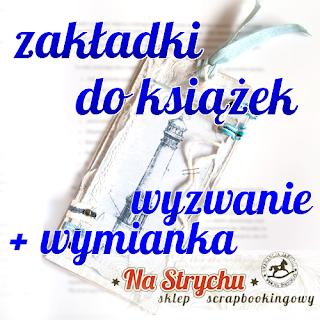 http://blog.na-strychu.pl/2015/05/wyzwanie-i-wymiana-zakladki-do-ksiazek/
