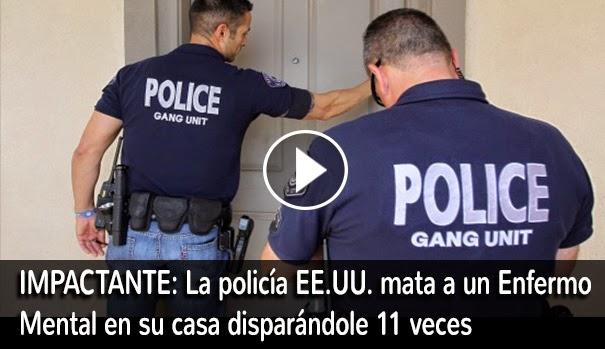 VIDEO IMPACTANTE: La policía EN EE.UU. mata a un enfermo mental en su casa disparándole 11 veces