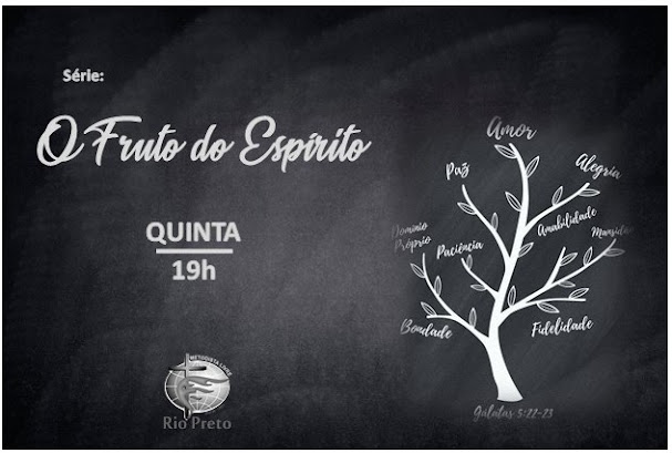 Quinta 23/01 às 19h - Fruto do Espírito