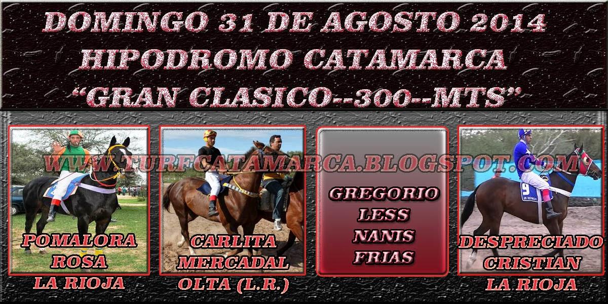 31 DE AGOSTO GRAN CLASICO