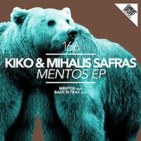 Kiko & Mihalis Safras Mentos EP Great Stuff