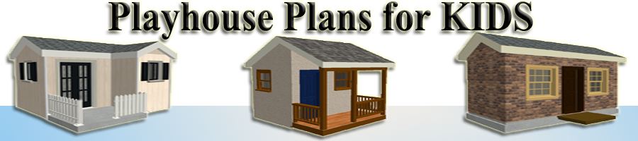 Playhouse Plans for Kids