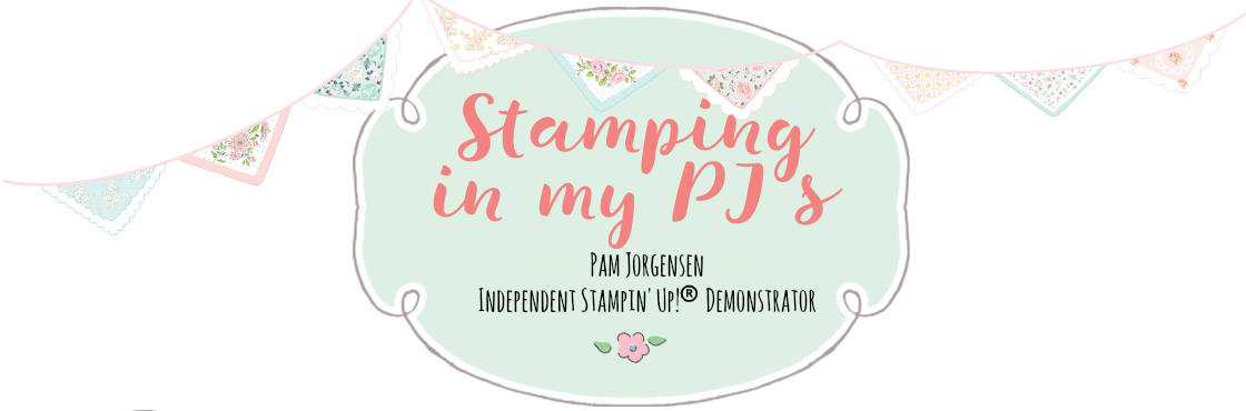 Stamping in my PJ's - Pamela Jorgensen Independent Stampin' Up! Demonstrator Australia