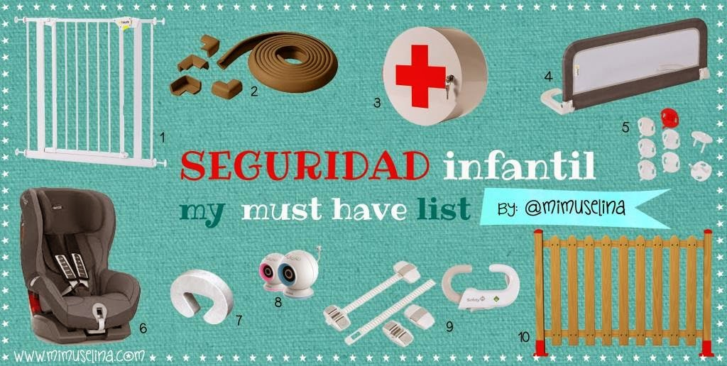 Seguridad Infantil Must Have BebeBlog by @mimuselina