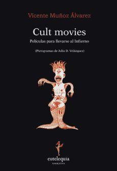 Cult movies. Películas para llevarse al Infierno