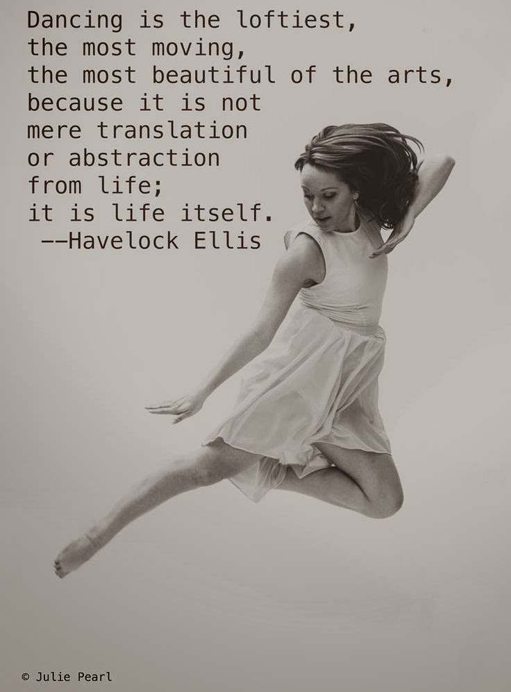 Inspiration quotes, dance quotes and dance