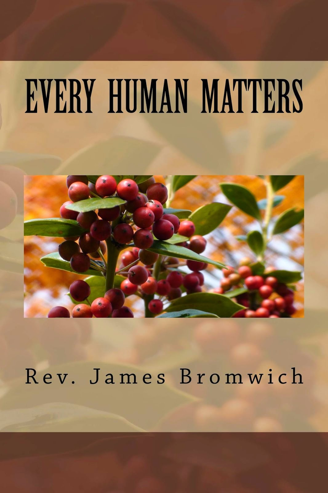 New Book Release: Every Human Matters