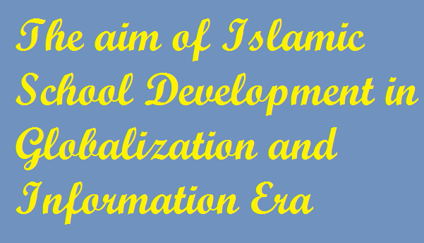 Teks Pidato Bahasa Inggris The Aim Of Islamic School Development In
