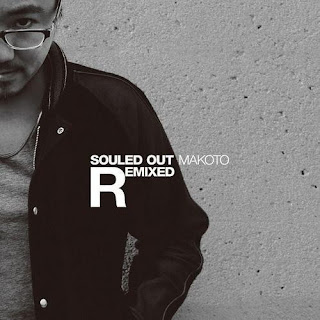 Makoto - Souled Out Remixed